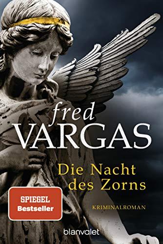 Buchseite und Rezensionen zu 'Die Nacht des Zorns: Kriminalroman' von Fred Vargas