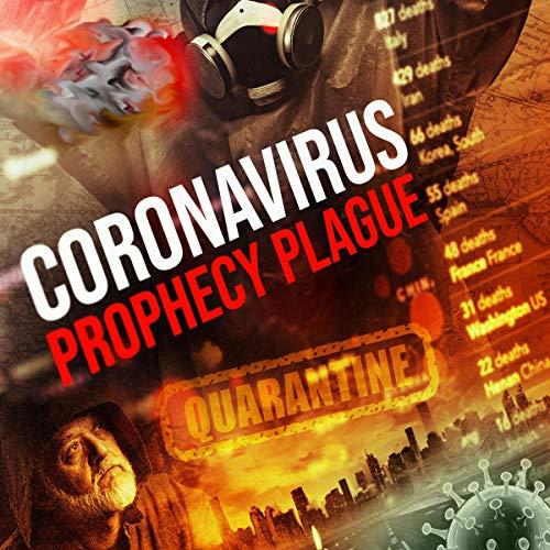 Coronavirus: Prophecy Plague  By  cover art