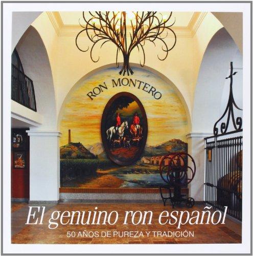 El Genuino Ron Español. 50 Años De Pureza Y Tradición