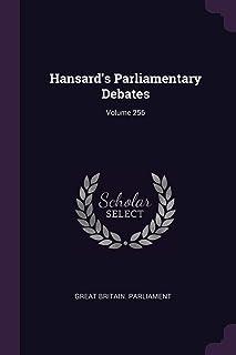 Hansard's Parliamentary Debates; Volume 256