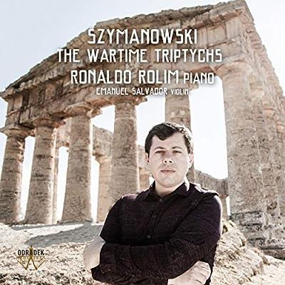 Szymanowski: The Wartime Triptychs