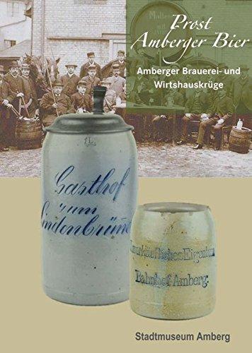 Prost Amberger Bier – Amberger Brauerei- und Wirtshauskrüge