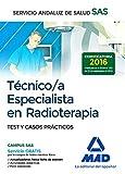 Técnico/a Especialista en Radioterapia del Servicio Andaluz de Salud. Test y casos prácticos
