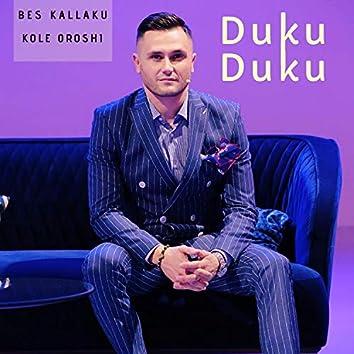 Duku Duku (feat. Kole Oroshi)