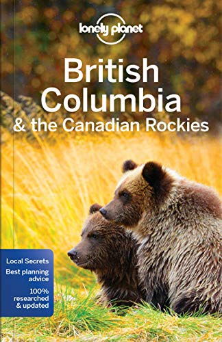 British Columbia & Canadian Rockies 7 (Country Regional Guides) [Idioma Inglés]