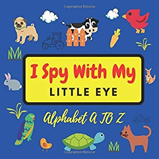 I Spy With My Little Eye: Alphabet A to Z-Funny Activity Puzzle book for Toddlers, Kids, Preschoolers