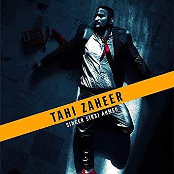 Tahi Zaheer Balochi Song (feat. Siraj Ahmed)