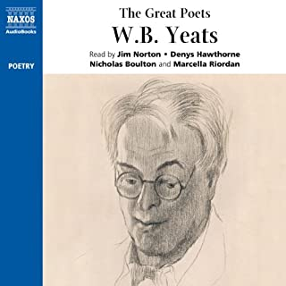 The Great Poets: W. B. Yeats                   By:                                                                                                                                 W. B. Yeats                               Narrated by:                                                                                                                                 Jim Norton,                                                                                        Denys Hawthorne,                                                                                        Marcella Riordan,                   and others                 Length: 1 hr and 4 mins     9 ratings     Overall 4.9