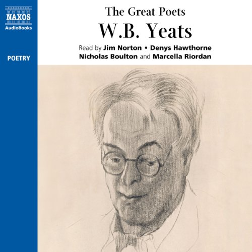 The Great Poets: W. B. Yeats                   By:                                                                                                                                 W. B. Yeats                               Narrated by:                                                                                                                                 Jim Norton,                                                                                        Denys Hawthorne,                                                                                        Marcella Riordan,                   and others                 Length: 1 hr and 4 mins     10 ratings     Overall 4.9