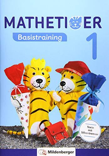 Mathetiger Basistraining 1 (Mathetiger - Neubearbeitung)