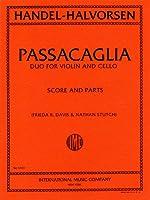 ヘンデル: バイオリンとチェロのためのパッサカリア/ハルヴォルセン編/インターナショナル・ミュージック社/演奏用パート譜セット
