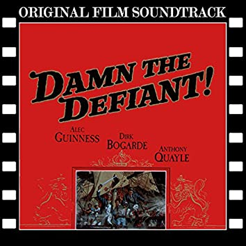 Damn the Defiant! (Original Film Soundtrack)