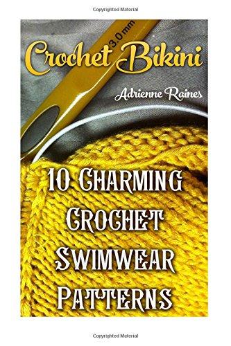 Crochet Bikini: 10 Charming Crochet Swimwear Patterns