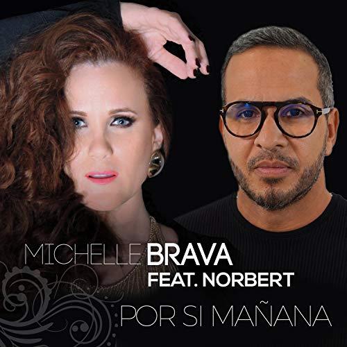Por si mañana (feat. Norbert) - Michelle Brava