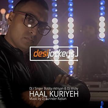 Haal Kuriyeh (feat. DJ Surinder Rattan)