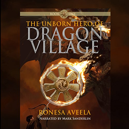 The Unborn Hero of Dragon Village audiobook cover art