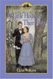 A Little House of Their Own by Celia Wilkins (2005-03-15)
