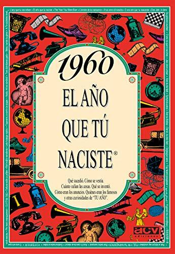 1960 EL AÑO QUE TU NACISTE (El año que tú naciste)