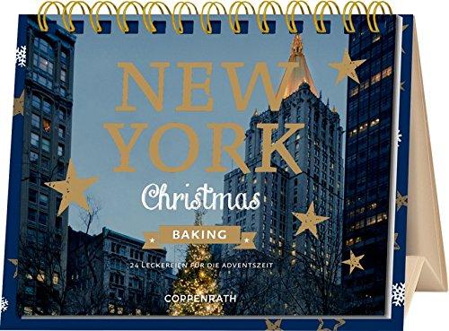 Rahmen-Tischkalender - New York Christmas Baking: 24 Leckereien für die Adventszeit