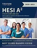 HESI A2 Study Guide 2020-2021: HESI Exam...