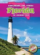Florida: The Sunshine State (Exploring the States) (Blastoff Readers. Exploring the States, Level 5)