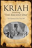 """KRIAH featuring """"The Ancient One"""": 'The Mystery of the Torn Veil'"""