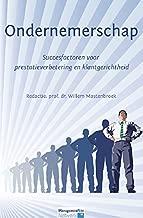 Ondernemerschap: Succesfactoren voor prestatieverbetering en klankgerichtheid