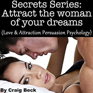 Secrets Series: Attract The Woman Of Your Dreams cover art