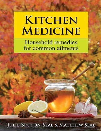Kitchen Medicine:...