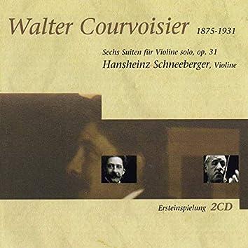 Walter Courvoisier: Sechs Suiten Für Violine Solo, Op. 31