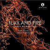 Flax & Fire: Songs of Devotion