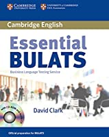 Essential Bulats. Student's Book with Audio-CD and CD-ROM: Pre-intermediate to Advanced. Business Language Testing Service. Cambridge ESOL