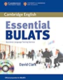 Essential Bulats. Student's Book with Audio-CD and CD-ROM - Pre-intermediate to Advanced. Business Language Testing Service. Cambridge ESOL