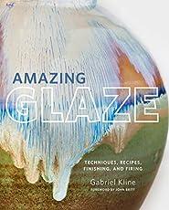 Image of Amazing Glaze: Techniques. Brand catalog list of Voyageur Press.
