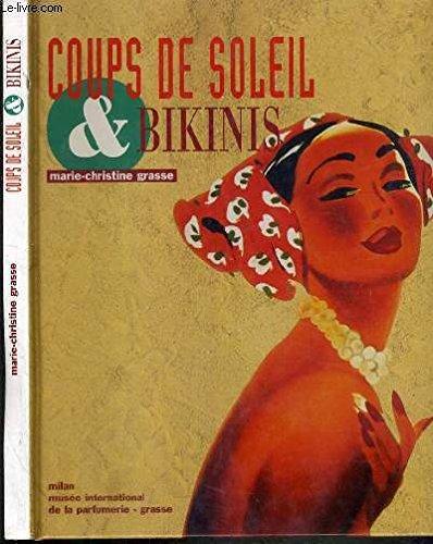 Coups De Soliel Et Bikinis (Beaux Livres)