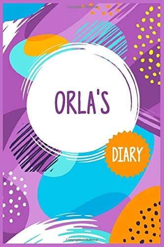 Orla's diary: 6x9 Lined Writing Notebook Journal with Personalized customized female name for her, 120 Pages, Colored cover for girls, Birthday and Christmas Gift for Coworkers,...