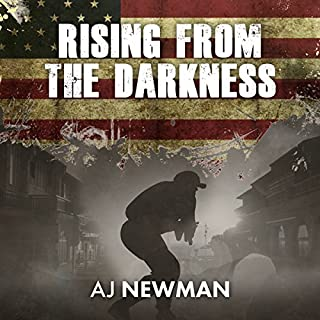 Rising from the Darkness     American Apocalypse: Book 4 EMP Post Apocalyptic Science Fiction              Written by:                                                                                                                                 AJ Newman                               Narrated by:                                                                                                                                 Kevin Pierce,                                                                                        Sara Morsey                      Length: 5 hrs and 11 mins     1 rating     Overall 5.0