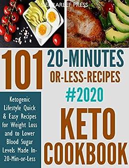 KETO COOKBOOK: 101 Ketogenic Lifestyle Quick & Easy Recipes 2020 (keto nutrition, ketogenic diet books for beginners, diabetic keto, ketogenic) by [SierraReef Press]