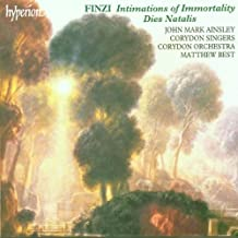 Finzi: Intimations of Immortality / Dies Natalis