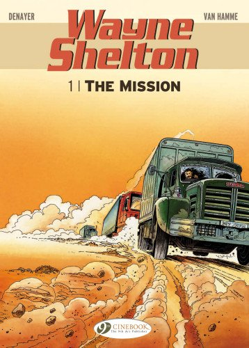 Wayne Shelton - tome 1 The mission (01)