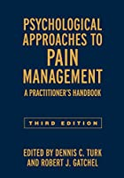 Psychological Approaches to Pain Management: A Practitioner's Handbook