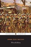 Three Soldiers (Penguin Twentieth-Century Classics)