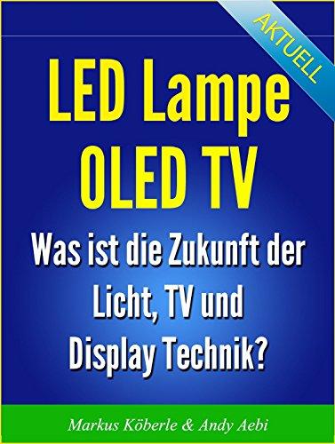 Led Lampe OLED TV - Wie funktioniert LED und OLED?
