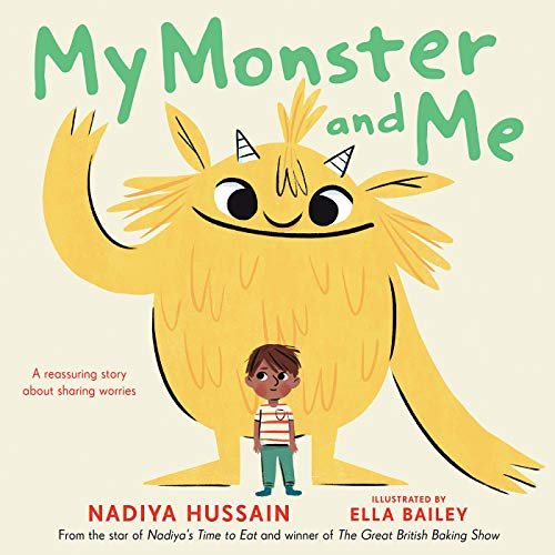 Compare Textbook Prices for My Monster and Me  ISBN 9780593350768 by Hussain, Nadiya,Bailey, Ella