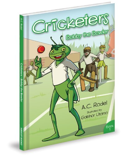 Bobby the Bowler (Cricketers, Band 1)