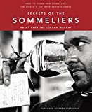 Image of Secrets of the Sommeliers: How to Think and Drink Like the World's Top Wine Professionals