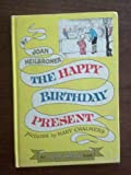The Happy Birthday Present (An I Can Read book)