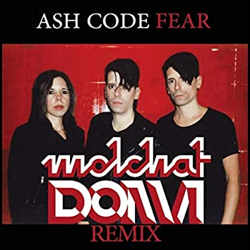 Fear (Molchat Doma Remix)