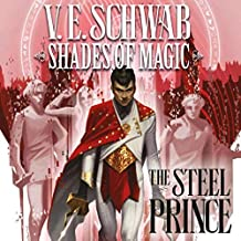 Shades of Magic - The Steel Prince (Collections) (3 Book Series)