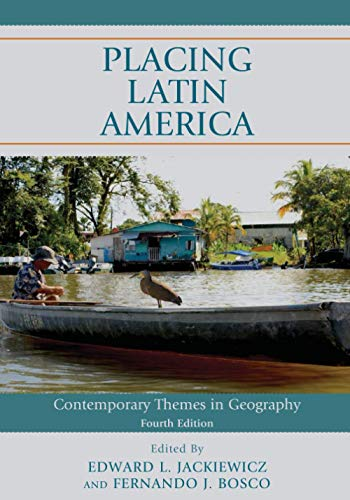 Compare Textbook Prices for Placing Latin America Fourth Edition ISBN 9781538126301 by Jackiewicz, Edward